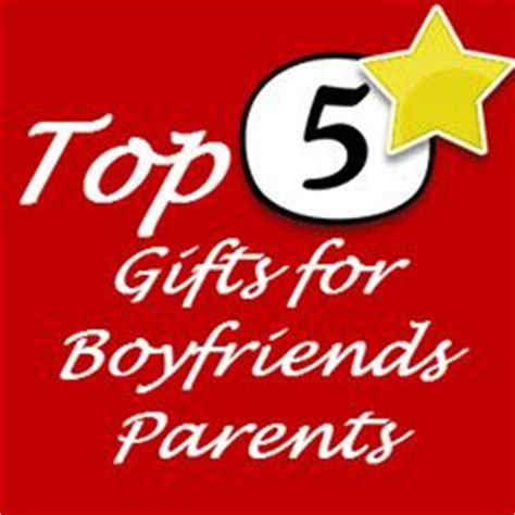 gifts for boyfriends parents for christmas gift ideas for boyfriends parents