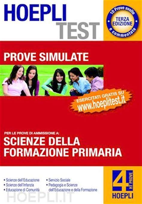 scienze dell educazione test hoepli test 4 prove scienze della formazione primaria