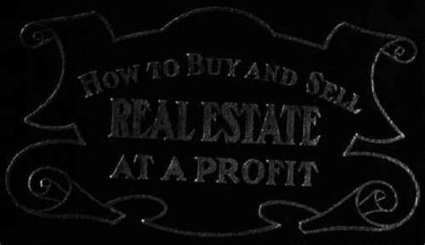 buy and sell houses for profit how to buy and sell real estate at a profit by w a carney