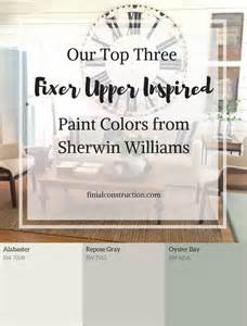 our top three fixer upper inspired paint colors from