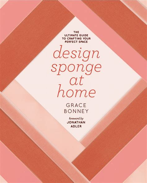 design sponge at home book house design ideas