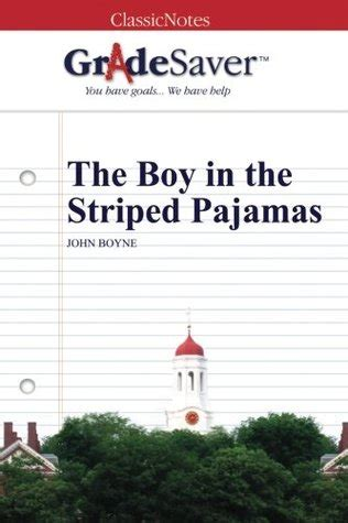 gradesaver tm classicnotes the gradesaver tm classicnotes the boy in the striped pajamas by meghan joyce tozer reviews