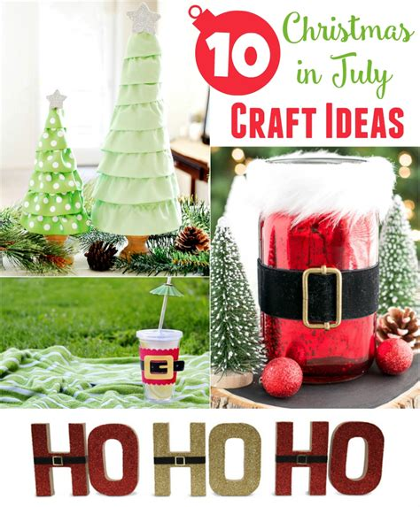 christmas in july craft ideas crafts unleashed