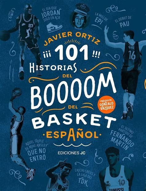 101 historias nba 101 historias del boom del basket espa 241 ol en plasencia