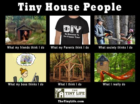 Memes House - tiny house people meme the tiny life