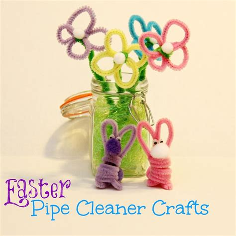 pipe cleaner crafts easter crafts pipe cleaner flowers and bunnies