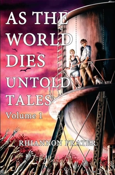 earth fall book one volume 1 books as the world dies untold tales volume 1 by rhiannon