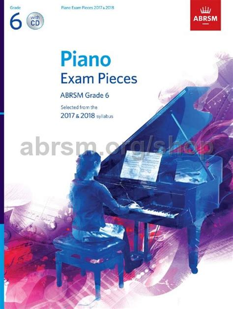 piano exam pieces 2017 1848498764 piano exam pieces 2017 2018 abrsm grade 6 with cd abrsm