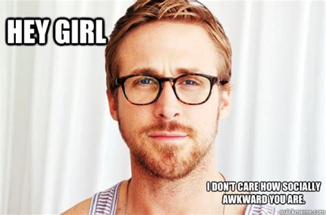 Girl With Glasses Meme - hey girl i think glasses make you look sexy hey girl