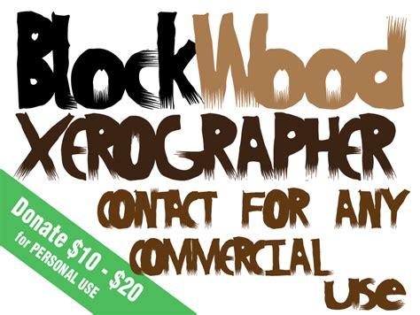 xerographer dafont blockwood font dafont com