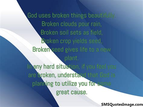 God Uses Broken by God Uses Broken Things Beautifully Wise Sms Quotes Image