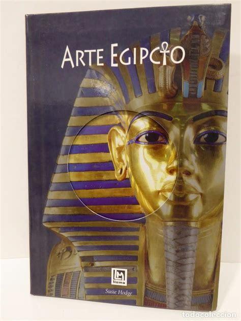 libro historia antigua arte egipcio comprar libros de historia antigua en todocoleccion 68866609