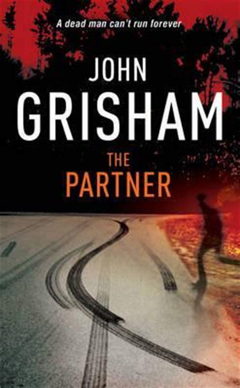 The Partner A Novel the partner grisham 9780099410317