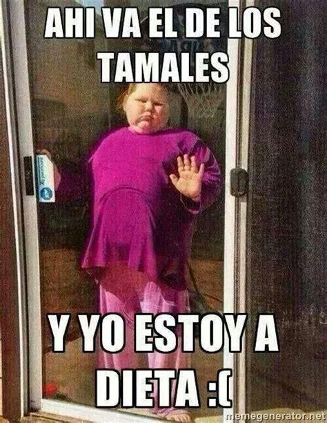 imagenes memes de tamales maldita dieta chistoso pinterest