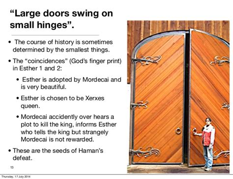 small hinges swing big doors the book of esther