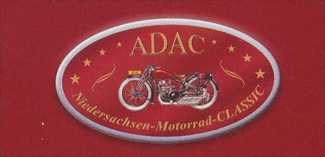 Motorrad Club Niedersachsen by Adac Niedersachsen Motorrad Classic Machte 2012 Station In