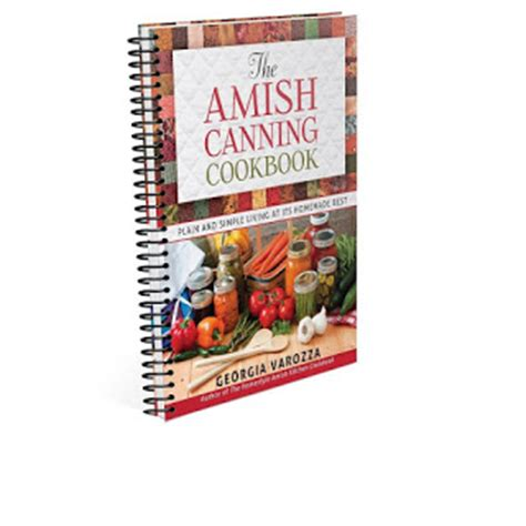 Pdf Amish Canning Cookbook Simple by Plain Simple The Amish Canning Cookbook Is