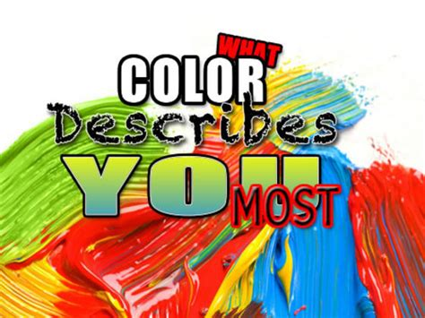 what color describes you what color describes you most playbuzz