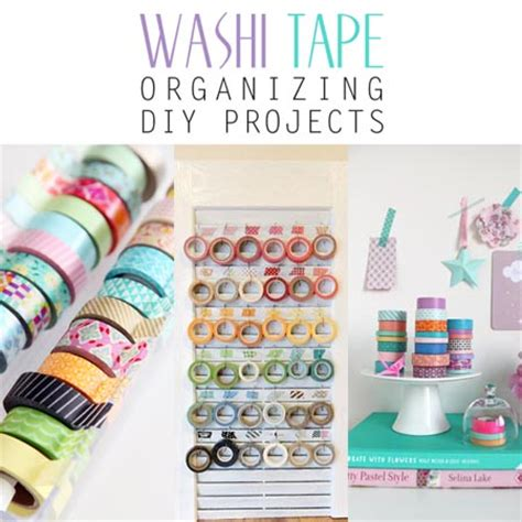 diy washi tape crafts washi tape organizing diy projects the cottage market