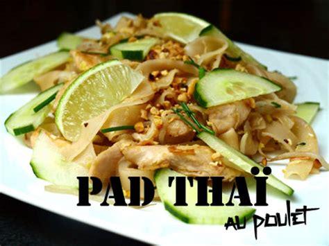 cuisine thailandaise poulet pad tha 239 au poulet 171 cookismo recettes saines faciles
