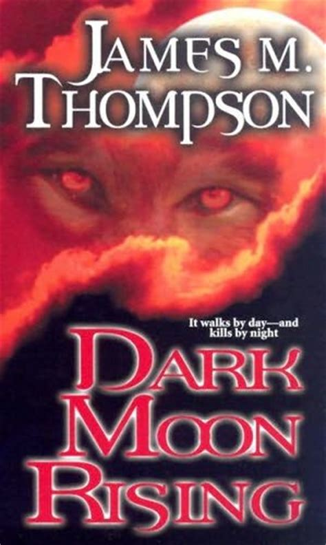 black moon rising books moon rising by m thompson
