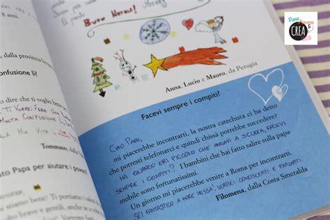 lettere a papa francesco libri per bambini letterine a papa francesco 183 pane