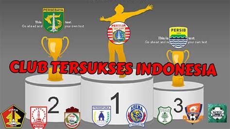 club tersukses indonesia  gelar juara terbanyak era
