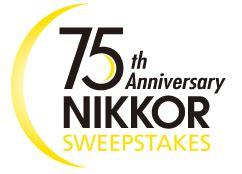 Nikon Sweepstakes - 75th anniversary nikkor sweepstakes nikon rumors