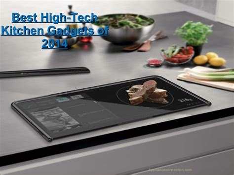 Cool New Kitchen Gadgets 2014 by Best High Tech Kitchen Gadgets Of 2014