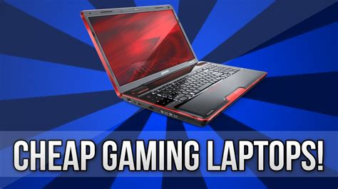 best cheap and light laptops quot best gaming laptops 2013 quot cheap youtube