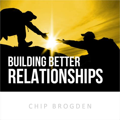 the craft of building conscious authentic relationships books building better relationships chipbrogden