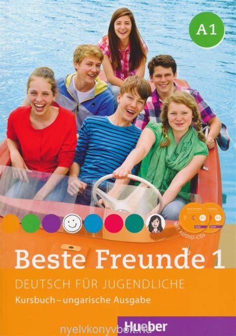 libro beste freunde arbeitsbuch a1 2 beste freunde 1 deutsch f 252 r jugendliche kursbuch mit audio cds 2 ungarische ausgabe