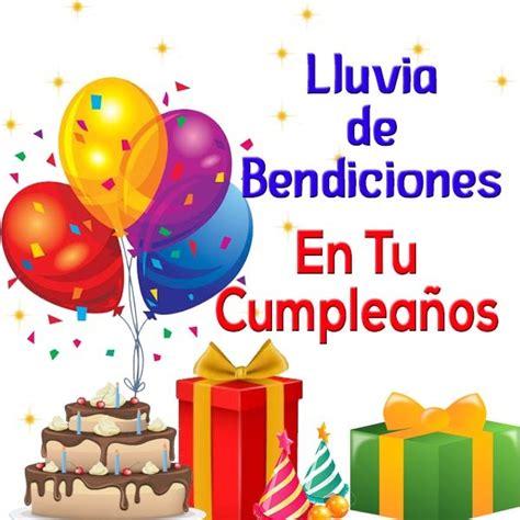 imagenes para tu cumpleaños 5 imagenes de feliz cumplea 241 os y bendiciones mas