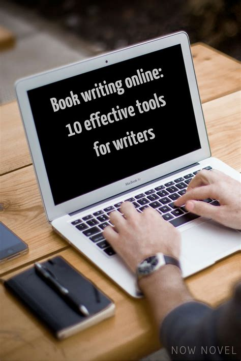 In A A Novel book writing 10 effective tools now novel