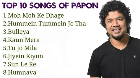 10 Funniest Songs by Papon Top 10 Songs Best Songs Jukebox