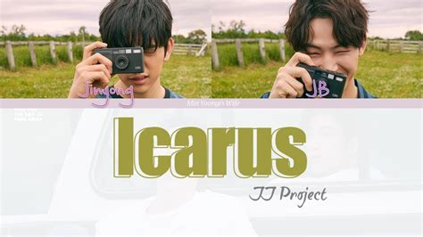 Icarus Jj Project jj project icarus color coded lyrics han rom eng
