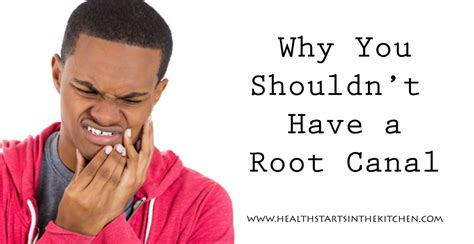 Kitchen Materials by Why And How To Say No To An Unnecessary Root Canal