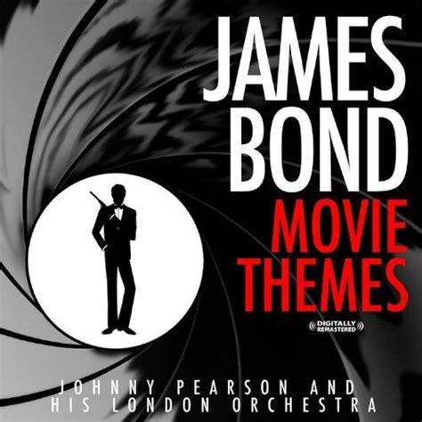 james bond themes by original artists james bond movie themes digitally remastered original