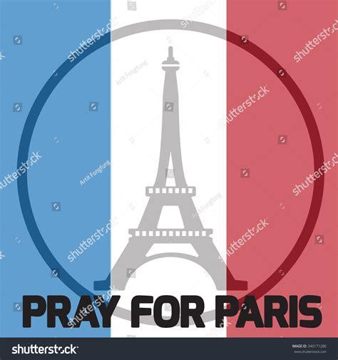 cara edit foto pray for paris pray for paris eiffel tower logo peace hope flag