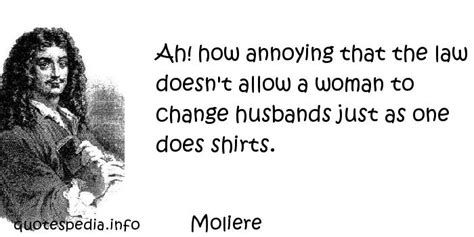 Moliere Bag Martin quotes reflections aphorisms quotes about