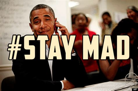 Stay Mad Meme - barack stay mad gif awesomely luvvie