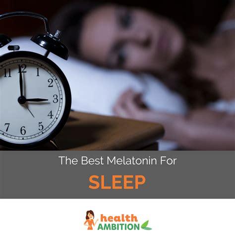 best brand melatonin the best melatonin brand for sleep