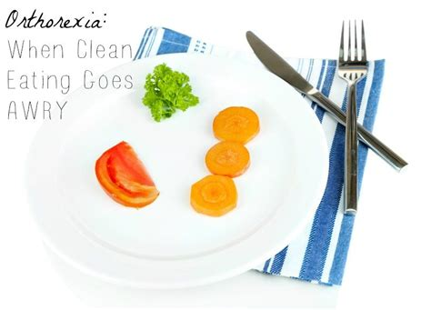 orthorexia when healthy goes bad books orthorexia when clean goes awry