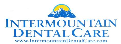 welcome to intermountain dental care home