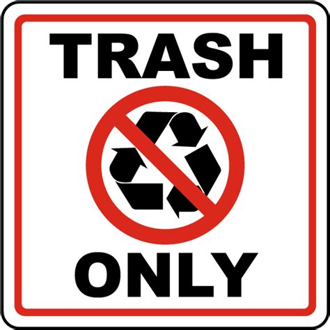 8 Signs Its Only A Rebound by Trash Only Sign J4432 By Safetysign