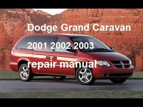 old car owners manuals 2003 dodge caravan parking system dodge grand caravan repair manual 2003 2002 2001 youtube
