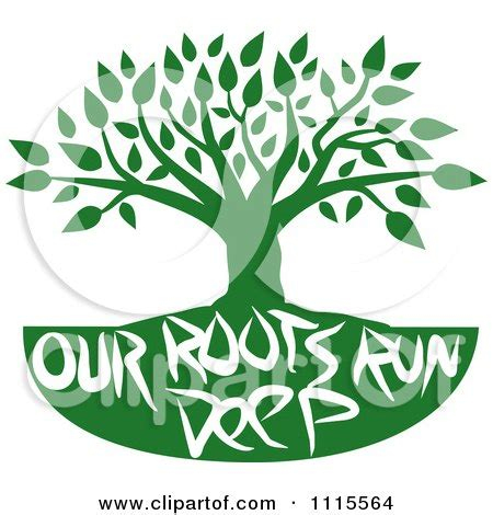 clipart green family tree with our roots run deep text