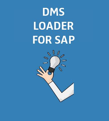 tutorial dms sap for documents and materials the dms loader for sap