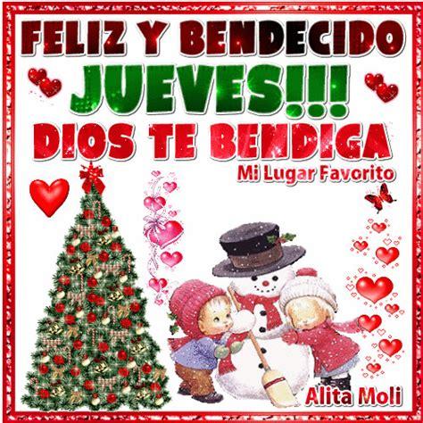 imagenes feliz jueves navidad alita moli feliz y bendecido jueves