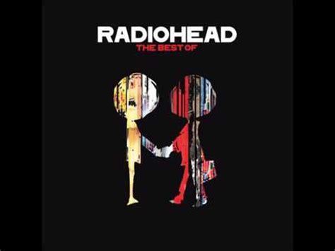 radiohead the best of the best of radiohead